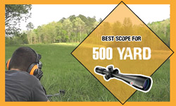 Scopes For 500 Yards