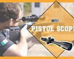 Best Pistol Scopes
