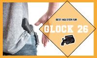 Best holster for Glock 26