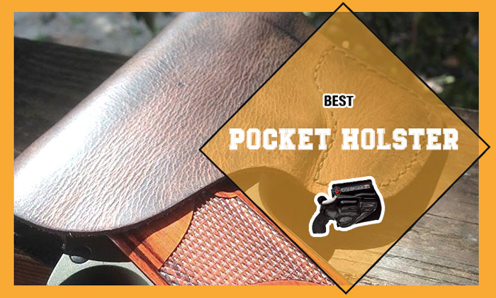Best Pocket Holster Reviews 2020